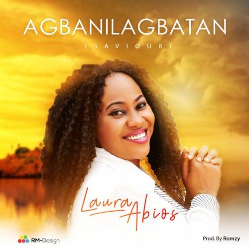 Agbanilagbatan by Laura Abios