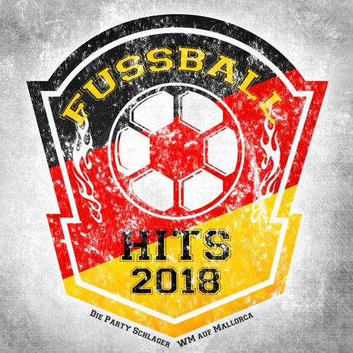 Fussball Hits 2018 - Die Party Schlager WM auf Mallorca von Various Artists