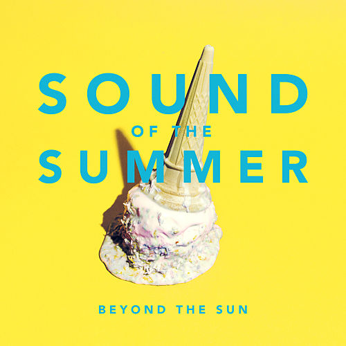 Sound of the Summer de Beyond the Sun