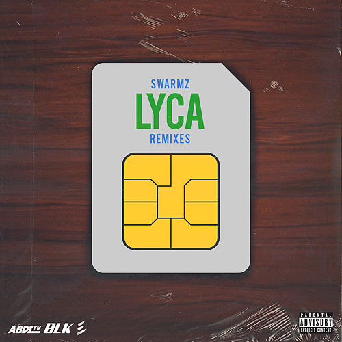 Lyca (Remixes) de Swarmz