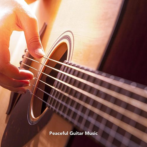 Peaceful Guitar Music by Various Artists