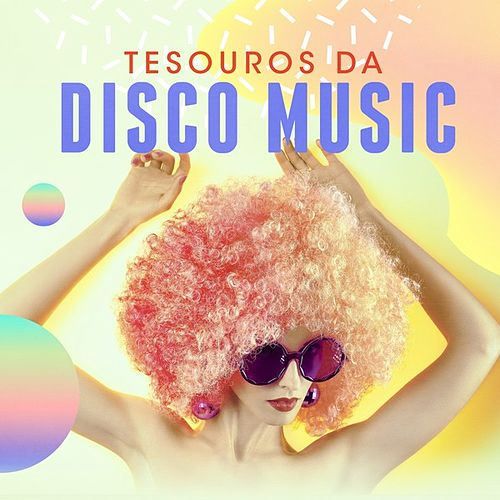 Tesouros da Disco Music de Various Artists