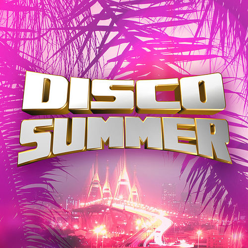 Disco Summer by Various Artists