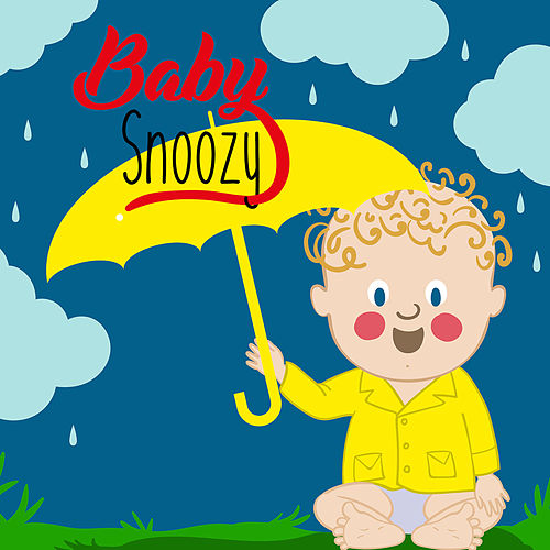 Baby Sleep Rain Sounds de Klasik Müzik Bebek Snoozy