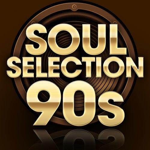 Soul Selection 90s de Various Artists