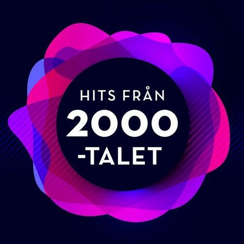 Hits från 2000-talet by Various Artists