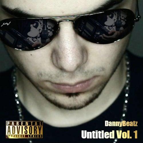 Untitled Vol. 1 de Dannybeatz