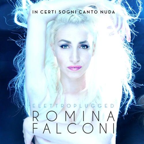 In Certi Sogni Canto Nuda Elettroplugged by Romina Falconi
