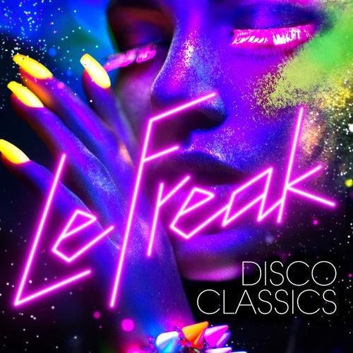 Le Freak: Disco Classics by Various Artists