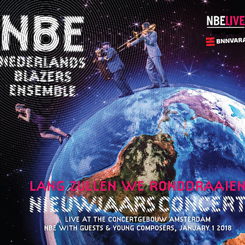 Lang zullen we ronddraaien (Live) by Nederlands Blazers Ensemble (2)