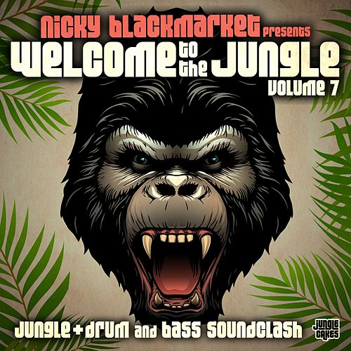 Welcome To The Jungle, Vol. 7: Jungle + Drum and Bass Soundclash - EP by Various Artists