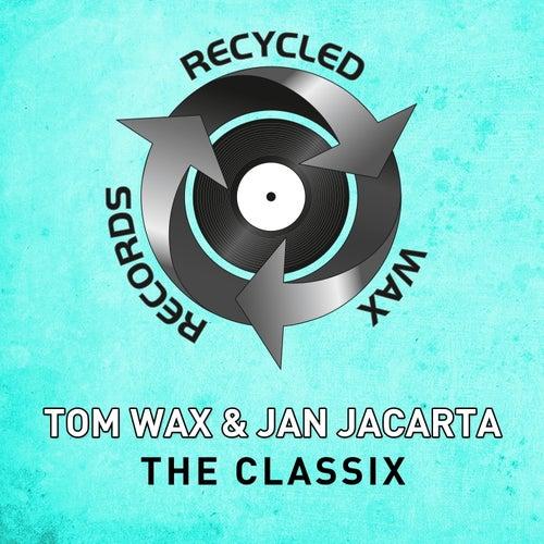 The Classix von Tom Wax