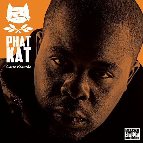 Carte Blanche (Deluxe Edition) di Phat Kat