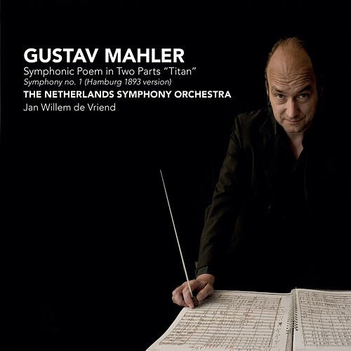 Mahler: Symphony No.1 in D Major -