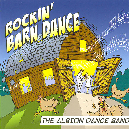 Rockin' the Barn by Albion Dance Band