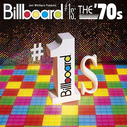 Billboard #1s: The '70s by Various Artists