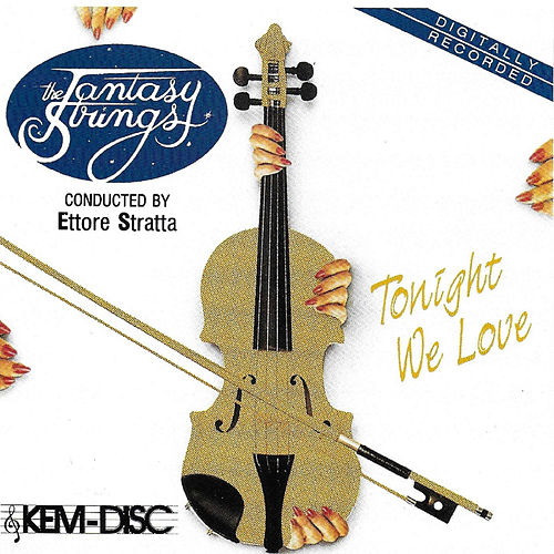 Tonight We Love by The Fantasy Strings