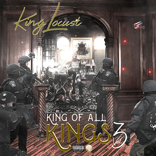 King of All Kings Vol. 3 by King Locust