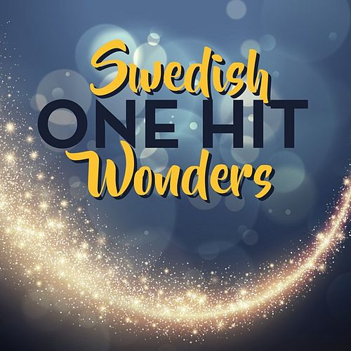 Swedish One Hit Wonders by Various Artists
