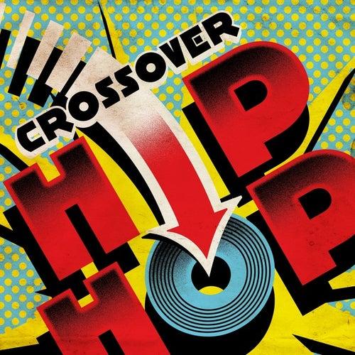 Crossover Hip Hop von Various Artists