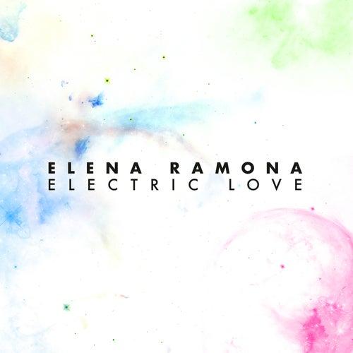 Electric Love von Elena Ramona