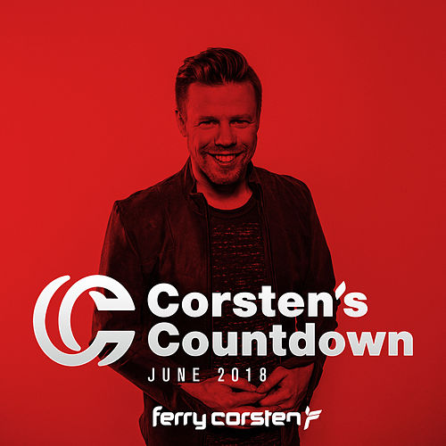 Ferry Corsten presents Corsten's Countdown June 2018 von Various Artists