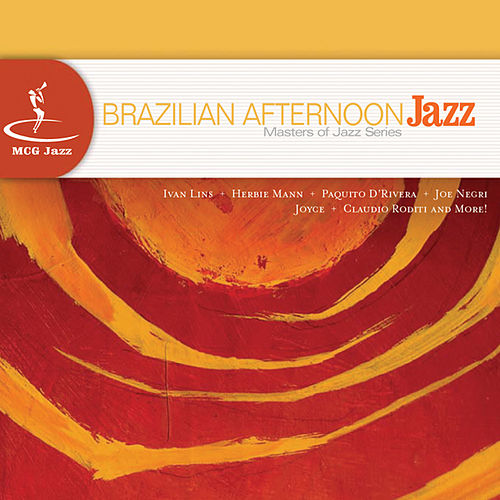 Brazilian Afternoon Jazz: Masters of Jazz Series by Various Artists