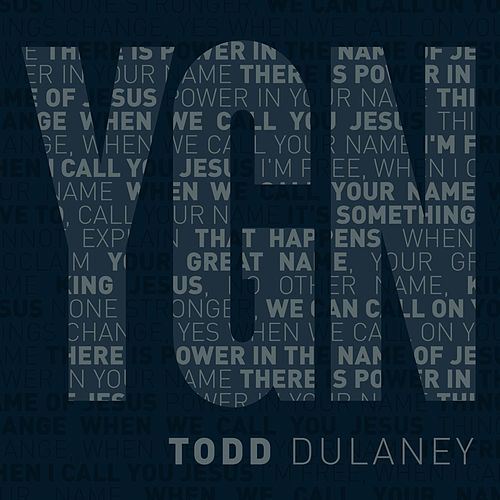 Your Great Name - Maxi Single by Todd Dulaney