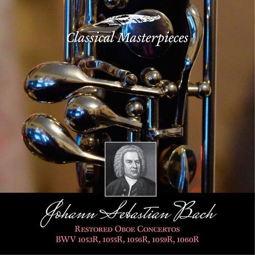 Johann Sebastian Bach: Restored Oboe Concertos BWV1053R, 1055R,1056R,1059R & BWV1060R (Classical Masterpieces) by Ingo Goritzki