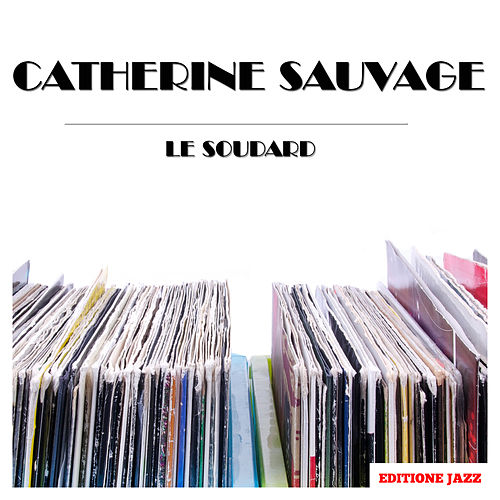 Le Soudard von Catherine Sauvage