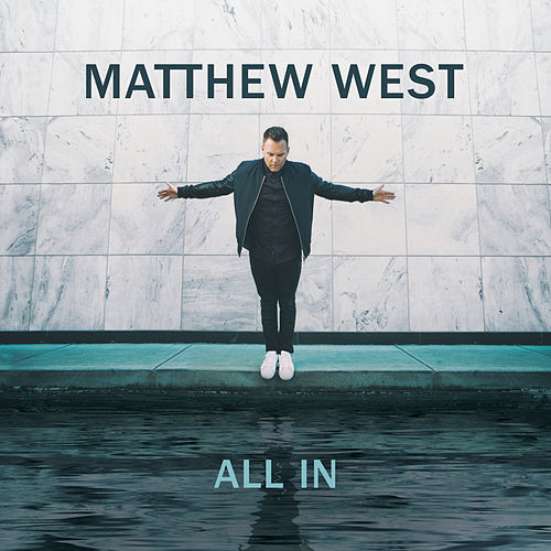 All In by Matthew West