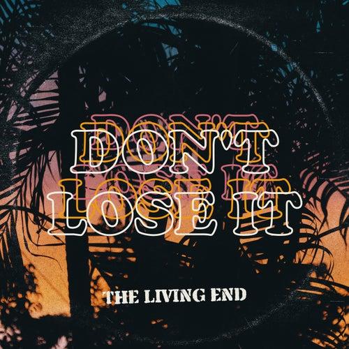 Don't Lose It von The Living End