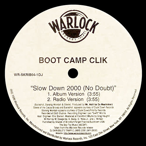 Slow Down 2000 (No Doubt) von Boot Camp Clik