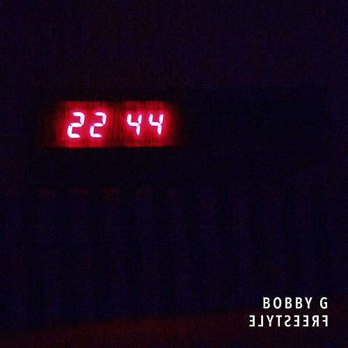 4422 Freestyle by Bobby G