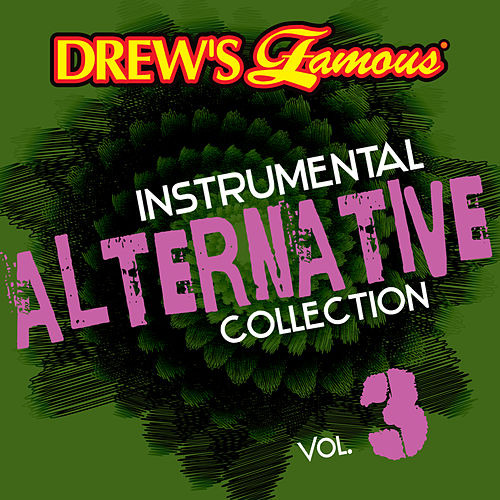 Drew's Famous Instrumental Alternative Collection (Vol. 3) by The Hit Crew(1)