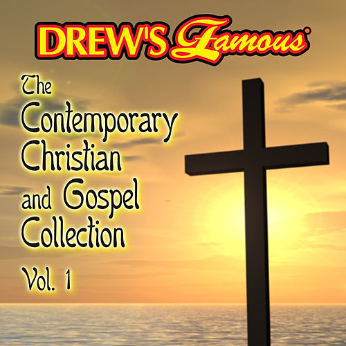 Drew's Famous The Contemporary Christian And Gospel Collection (Vol. 1) by Victory