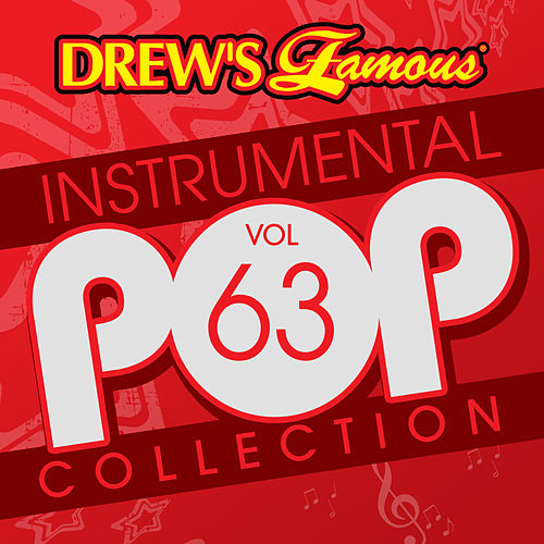 Drew's Famous Instrumental Pop Collection (Vol. 63) by The Hit Crew(1)