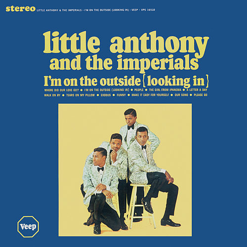 I'm On The Outside (Looking In) fra Little Anthony and the Imperials
