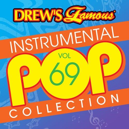 Drew's Famous Instrumental Pop Collection (Vol. 69) de The Hit Crew(1)