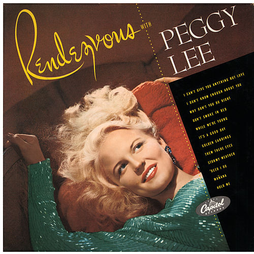 Rendezvous With Peggy Lee by Peggy Lee