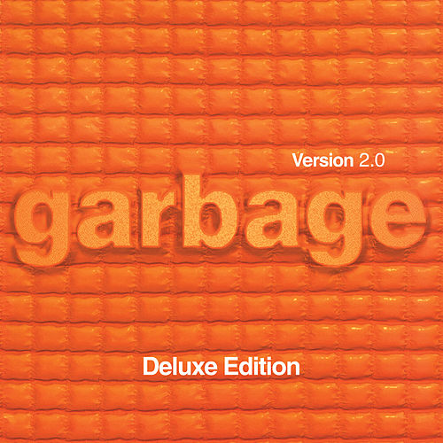 Version 2.0 (20th Anniversary Deluxe Edition / Remastered) by Garbage