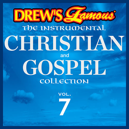 Drew's Famous The Instrumental Christian And Gospel Collection (Vol. 7) by Victory