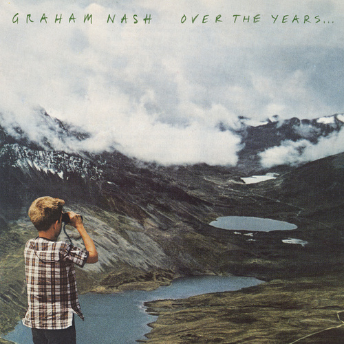 Over The Years... von Graham Nash