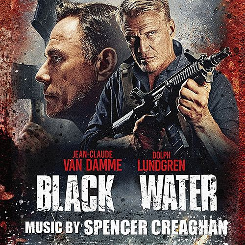 Black Water (Original Motion Picture Soundtrack) by Spencer Creaghan