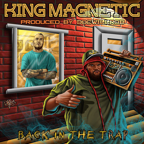 Back In The Trap von King Magnetic