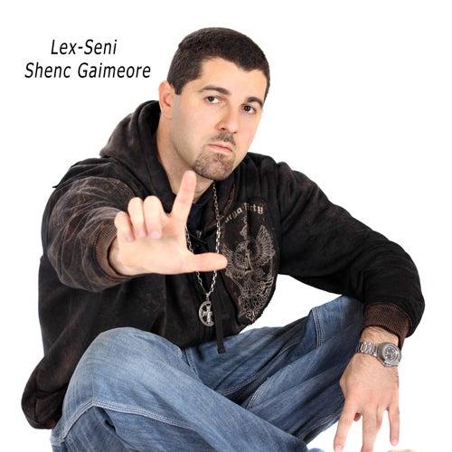 Shenc Gaimeore de Lex-seni