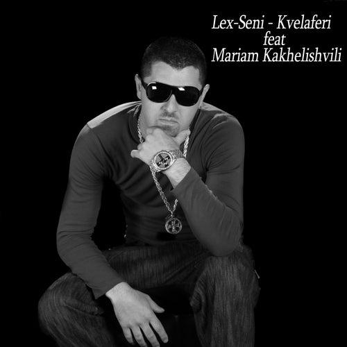 Kvelaferi (feat. Mariam Kakhelishvili) de Lex-seni