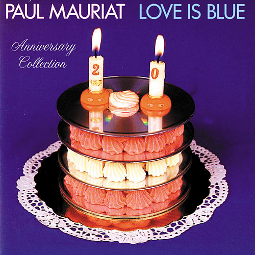 Love Is Blue (Anniversary Collection) de Paul Mauriat