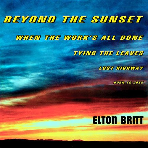 Beyond The Sunset de Elton Britt