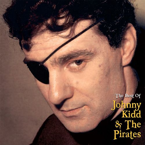 The Best of Johnny Kidd & The Pirates de Johnny Kidd
